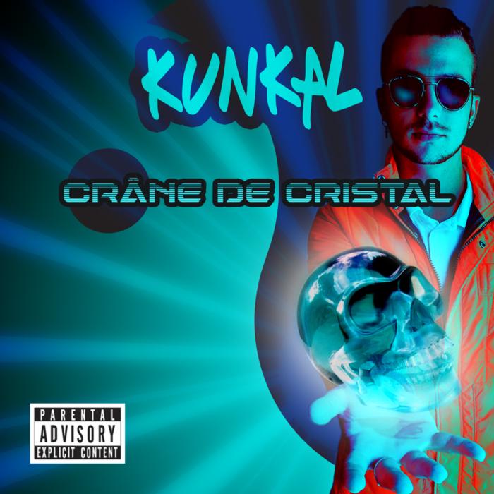 Kunkal - Crâne de cristal - pochette